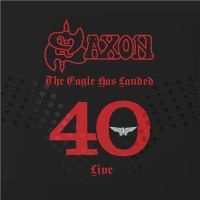 Saxon+ - The+Eagle+Has+Landed+40+ (2019)