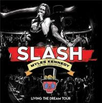 Slash+ - Living+The+Dream+Tour+ (2019)