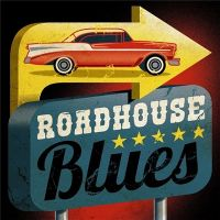 VA - Roadhouse+Blues (2019)