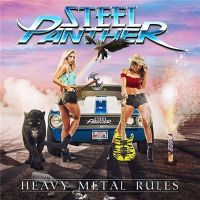 Steel+Panther+ - Heavy+Metal+Rules+ (2019)