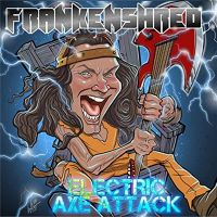 Frankenshred - Electric+Axe+Attack (2019)