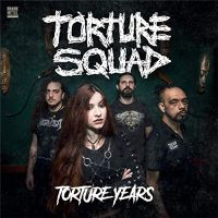 Torture+Squad - Torture+Years (2019)