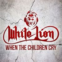 White+Lion - When+the+Children+Cry (2020)
