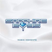 Sapphire+Eyes - Magic+Moments (2020)