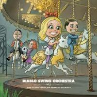Diablo+Swing+Orchestra - +Sing+Along+Songs+for+the+Damned+%26+Delirious (2009)
