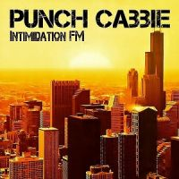 Punch+Cabbie - Intimidation+F.M. (2013)
