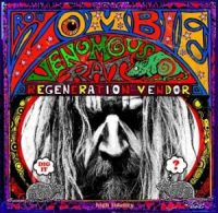 Rob+Zombie+ - +Venomous+Rat+Regeneration+Vendor+ (2013)