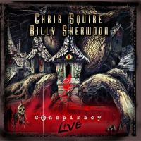 Chris+Squire+%26+Billy+Sherwood+ - Conspiracy+Live+ (2013)