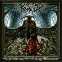 Scattered+Remains - The+Sacrament+Of+Unholy+Communion (2010)